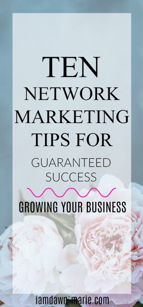 10 network marketing tips for guaranteed success growing your business ten network marketing tips for guaranteed success growing your business min malvernweather Image collections